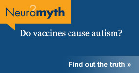 Neuromyth: Do vaccines cause autism?
