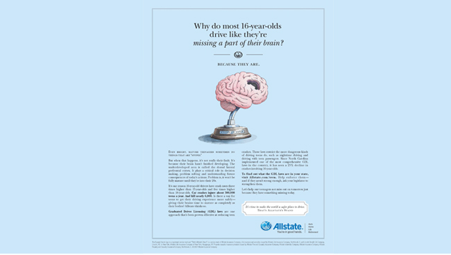 Allstate advertisement: 'Why do most 16-year-olds drive like they're missing a part of their brain?'