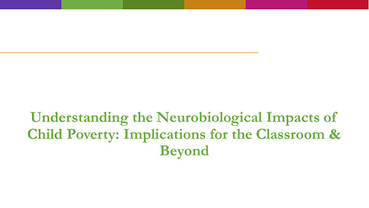 Understanding the Neurobiological Impacts of Child Poverty